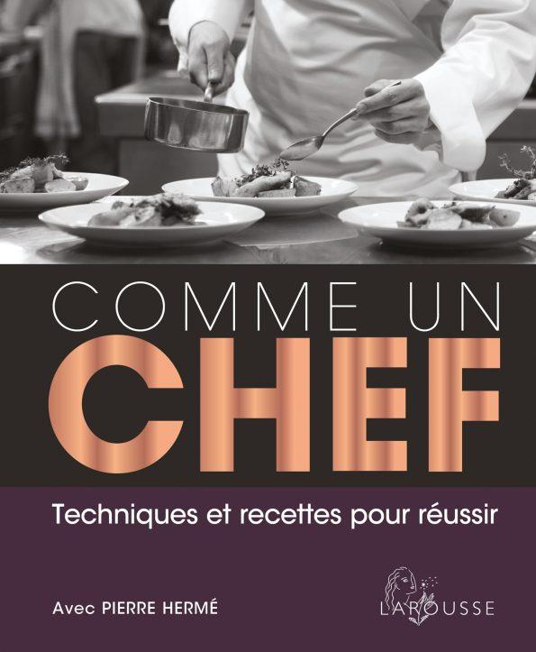 171 comme un chef 187 la bible de la cuisine mondiale savoir cuisiner fr