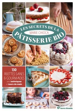 Les secrets de la pâtisserie bio