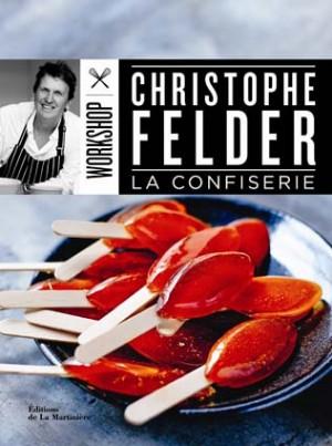 La confiserie par Christophe Felder